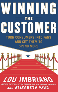 Image of Winning the customer : turn consumers into fans and get them to spend more