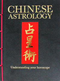 Image of Chinese astrology : understanding your horoscope