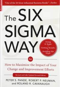 Image of The Sigma Way : How to Maximize the Impact of Your Change and Improvement Efforts